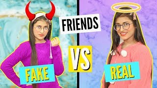 Fake Friends Vs. Real Friends | SAMREEN ALI