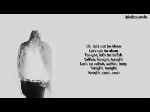 Future - Selfish Ft Rihanna (Lyrics)