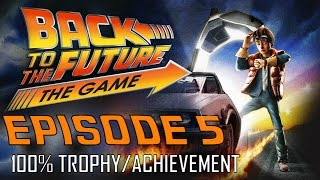 Back to the Future The Game | EPISODE 5 (All Trophies / Achievements) 30th Anniversary Walkthrough