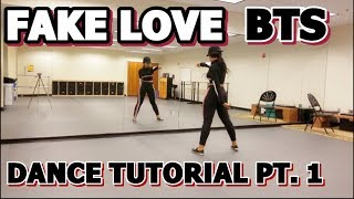 BTS (방탄소년단) 'FAKE LOVE' DANCE TUTORIAL PART 1