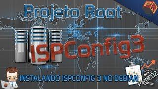 Instalando ISPConfig 3 no Debian - Parte 02