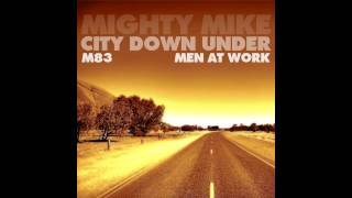 Mighty Mike - City down under