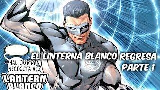 """REGRESA EL LINTERNA BLANCO """"GREEN LANTERN REBIRTH"""" Parte 1 @SoyComicsTj"""