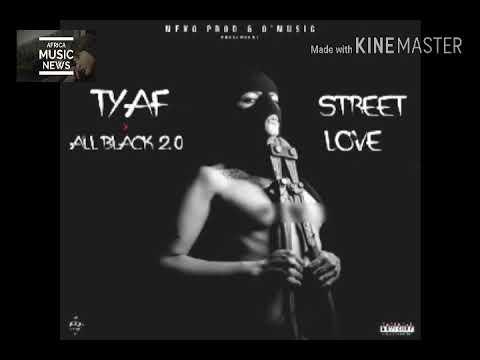 TYAF ft ALL BLACK 2.0 - STREET LOVE (Audio officiel) Abonné vous svp a ma chaîne