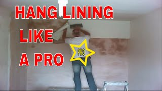 How to hang lining paper fast