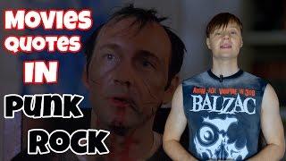 Punk Rock Blog: Цитаты из фильмов в панк роке #1