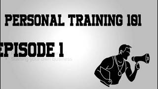 Calling All Personal Trainers! Certifications, Places to Work, Starting your own Business