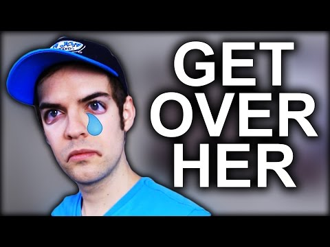 How to get over your Ex (YIAY #244)