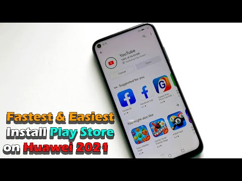 Fastest & Easiest Install Play Store on Huawei 2021