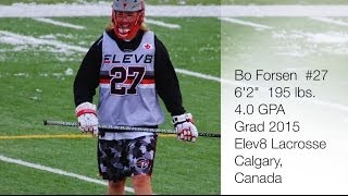 Bo Forsen - 2013 Highlights - Elev8 Lacrosse in Maryland