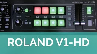 Review of the Roland V-1HD Video Switcher