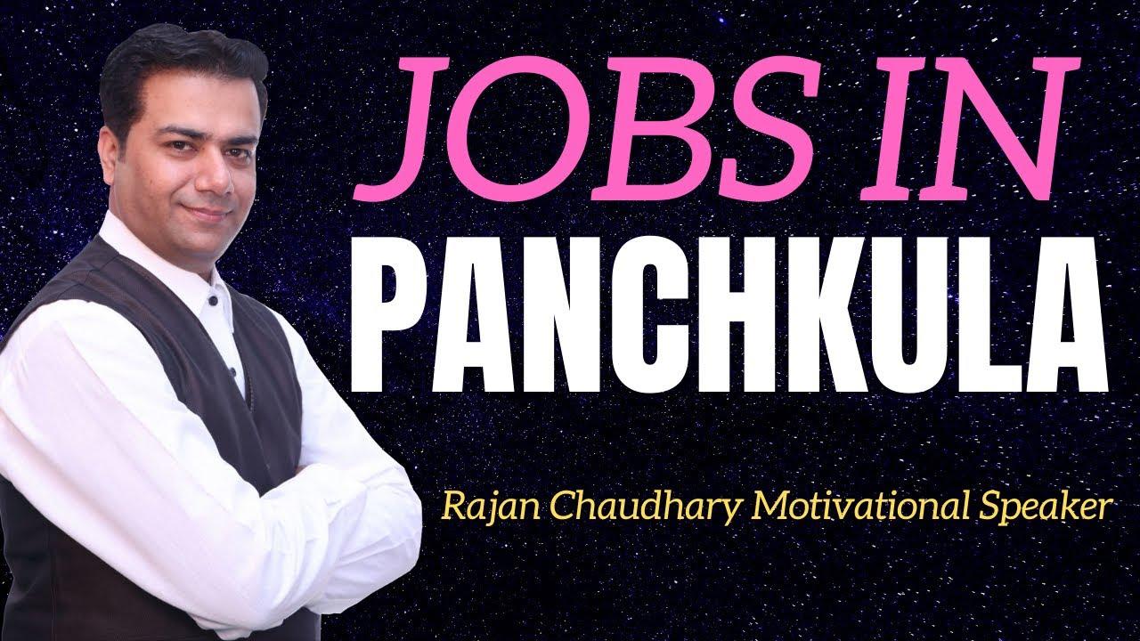 Jobs in Panchkula | Vacancies in Panchkula | Panchkula Jobs | Free Jobs Update | Rajan Chaudhary