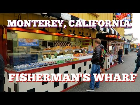 Monterey, California ~ Old Fisherman's Wharf