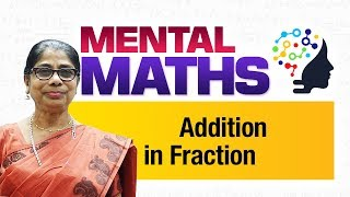 Learn basic of mental Maths for beginners   Addition in Fraction   Maths Tricks