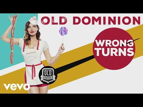 Old Dominion  Wrong Turns Audio