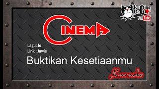 Cinema Buktikan Kesetiaanmu Karaoke No Vocal