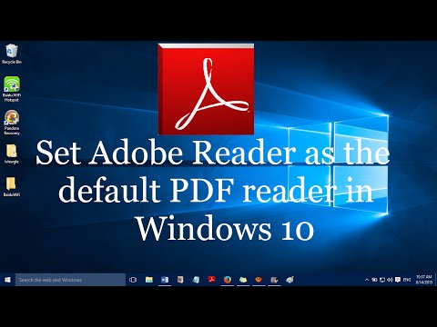 How to set Adobe Reader as the default pdf viewer in windows 10