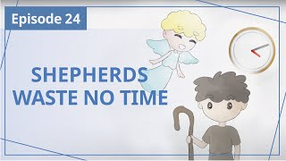 """【Episode 24】Shepherds Waste No Time  — """"Heaven in Daily Instalments"""""""