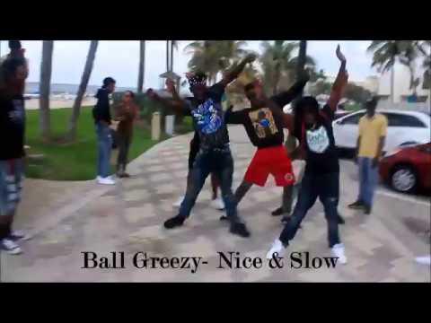 Ballgreezy ft Lil Dred Nice & Slow