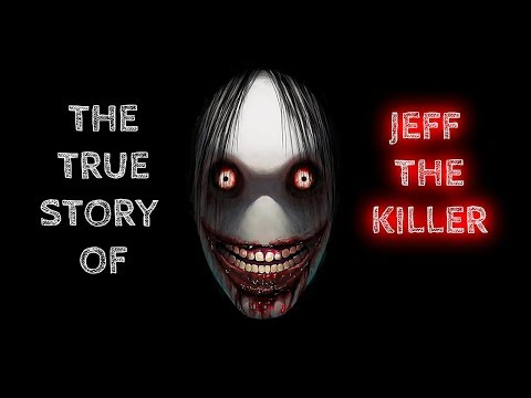 THE TRUE STORY OF JEFF THE KILLER_ feat. Nightmare Files
