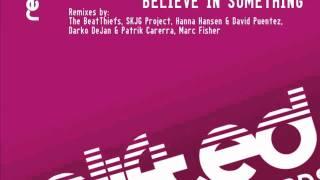 Damien J Carter, Michael Maze, Matt Devereaux feat Zhana Believe In Something