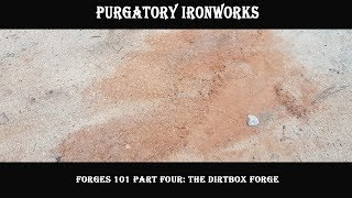 Forges 101 Part Four: The Dirtbox Forge