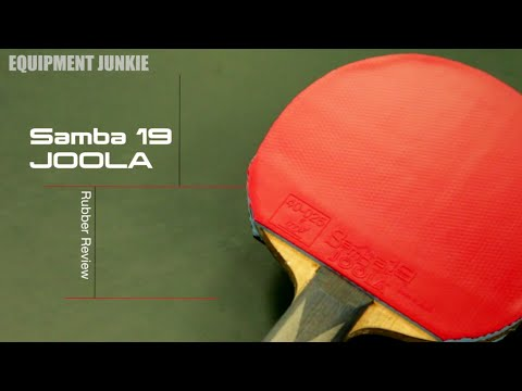 Joola Samba 19 Rubber Review | EquipmentJunkie.com
