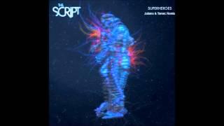 The Script - Superheroes (Juliano & Tomec Remix) Mp3