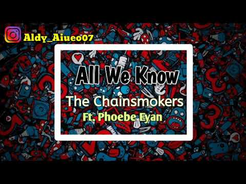 the-chainsmokers---all-we-know-ft.-phoebe-ryan