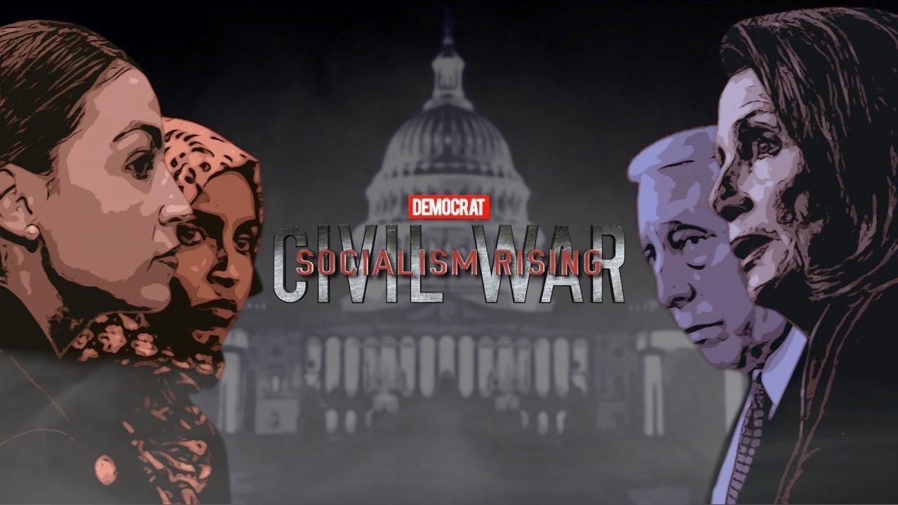 Democrat Civil War - Socialism Rising