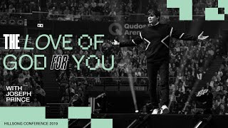 The Love Of God For You | Joseph Prince | Hillsong Conference - Sydney 2019