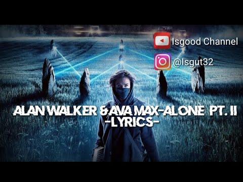 lirik-lagu-alan-walker-&-ava-max--alone-pt.-ii-|-2020