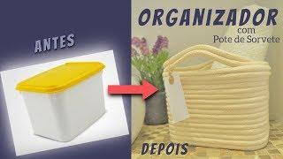 DIY – Organizador Com Pote de Sorvete