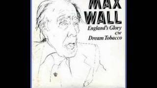 Max Wall (Ian Dury cover) - Englands Glory.