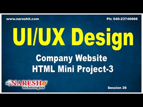 Session:26 | Company Website HTML Mini Project-3 | UI/UX Tutorial | UI Technologies Training