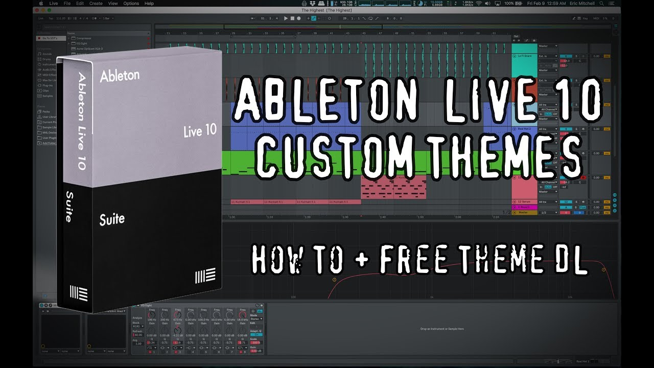 ABLETON LIVE 10 THEMES - How To Customize + Free Theme DL