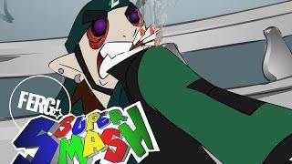 Super Smash - FERG!