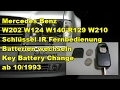 Schlüssel Fernbedienung Batterien wechseln | Key battery change | Mercedes Benz W202 W124 W140 W210