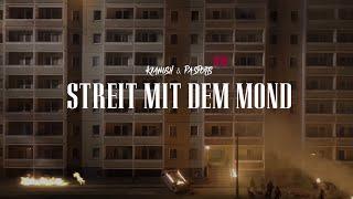 KIANUSH x PA SPORTS - STREIT MIT DEM MOND (prod. by Chrizmatic & Chekaa)