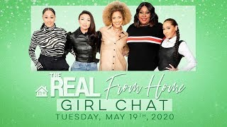FULL GIRL CHAT: May 19, 2020