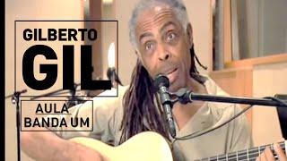 Banda um - Gilberto Gil