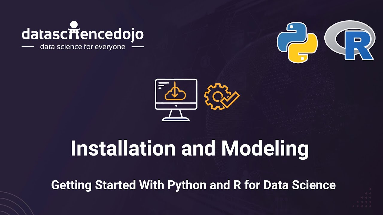 Getting started with Python and R for Data Science