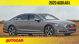 EXCLUSIVE: 2020 Audi A8 L India Review | First Drive | Autocar India