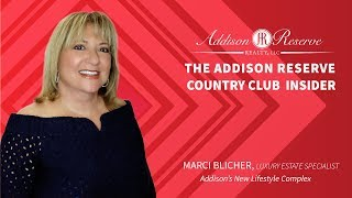 Addison Reserve Insider With Marci Blicher - New Lifestyle Complex