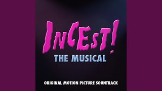 Popular Videos - Incest! The Musical