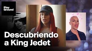 """King Jedet: """"Ni siquiera yo sé quien soy ni si acabaré definiéndome""""."""