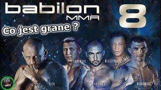 Babilon MMA 8 czy Babilon Fight Night 1- Co jest grane ?