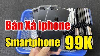Bán Xả Điện Thoại Smartphone 99K   iphone 7 plus 256G   NOTE 9 Rẻ Hơn NOTE 8   Điện Thoại Cũ Giá Rẻ!