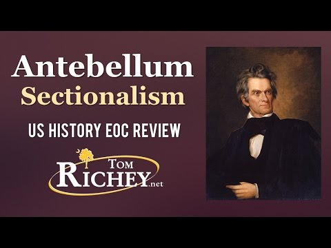 Antebellum Sectionalism And Reform (US History EOC Review - USHC 2.3 & 2.4)