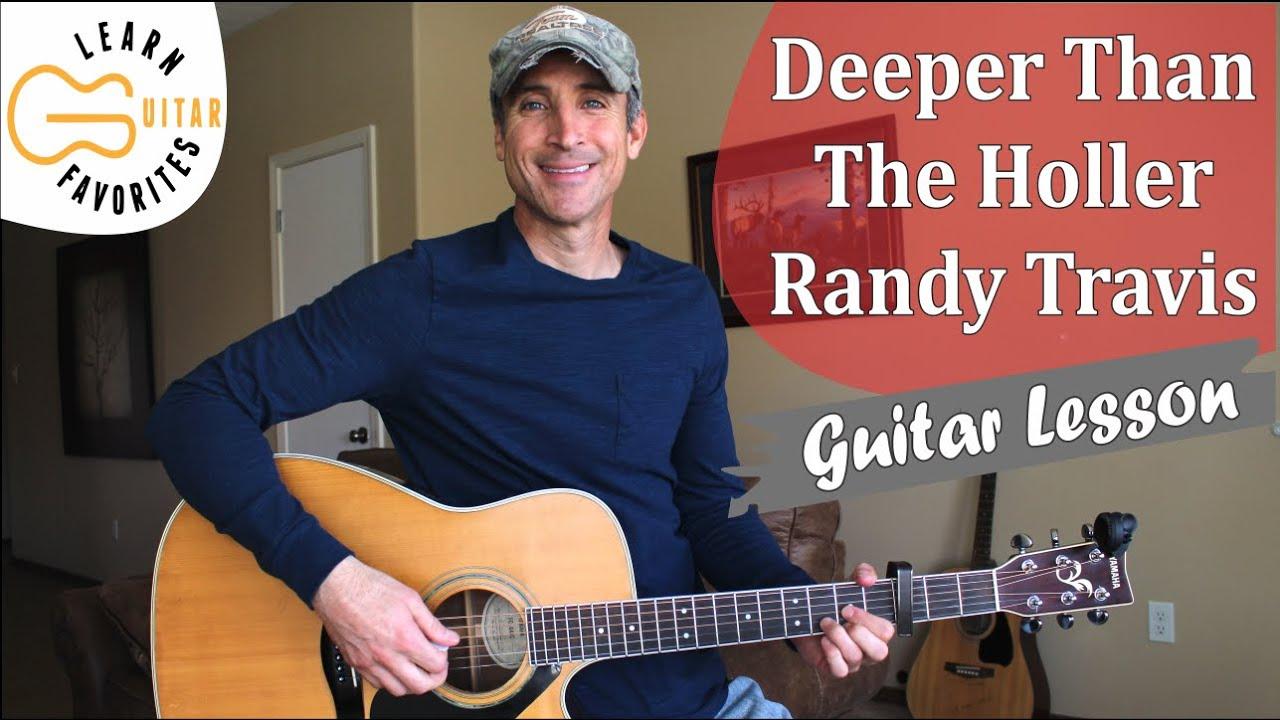 Deeper Than The Holler   Randy Travis   Guitar Lesson   Tutorial